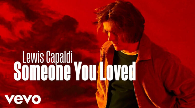 แปลเพลง Someone You Loved - Lewis Capaldi