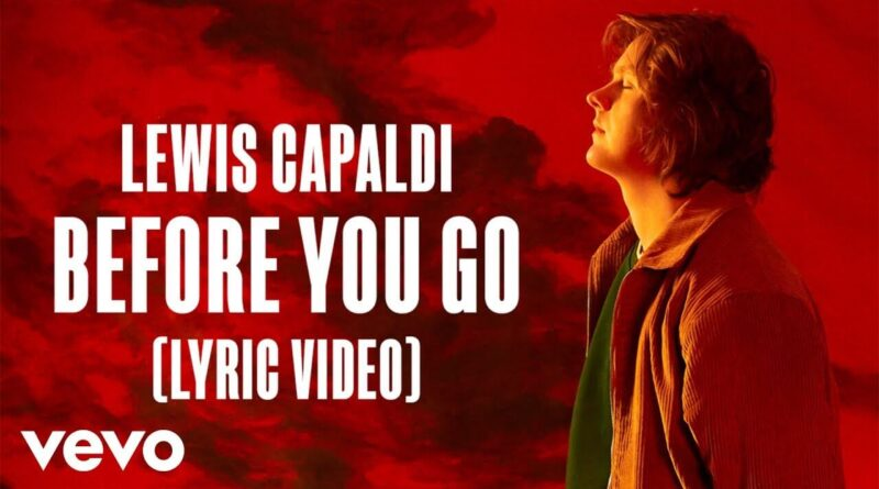 แปลเพลง Before You Go - Lewis Capaldi