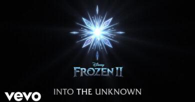 แปลเพลง Into the Unknown - Idina Menzel AURORA