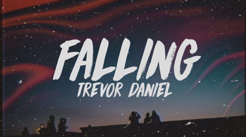 แปลเพลง Falling - Trevor Daniel