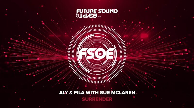 แปลเพลง Surrender - Aly & Fila with Sue McLaren